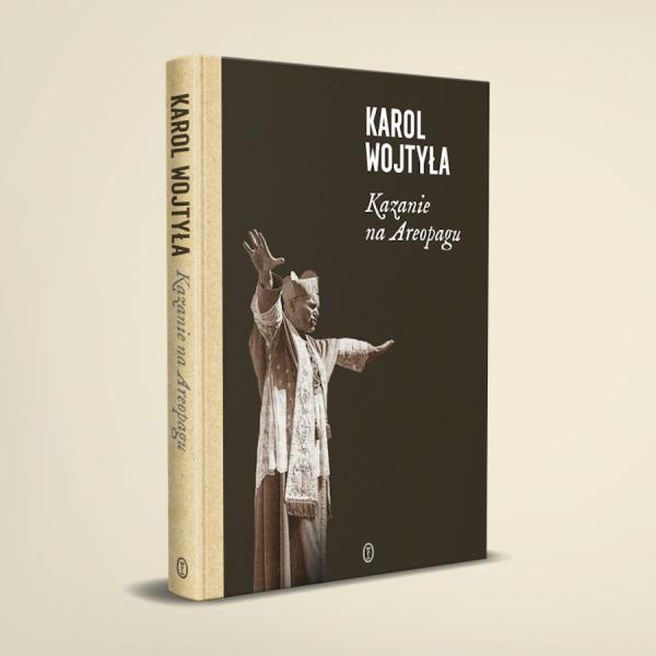 Kazanie na Areopagu – odnalezione dzieło Karola Wojtyły