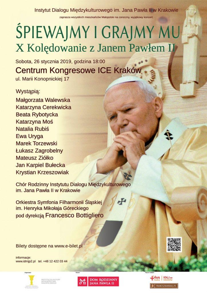 Śpiewajmy i Grajmy Mu! X Kolędowanie z Janem Pawłem II
