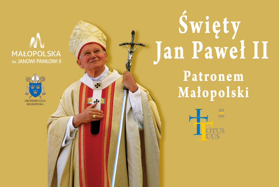 Święty Jan Paweł II Patronem Województwa Małopolskiego